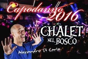 Capodanno Roma 2016 Chalet nel Bosco