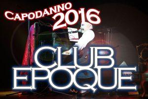 Capodanno Roma 2016 Club Epoque