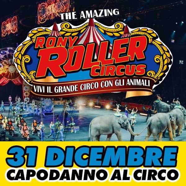 capodanno rony roller circus
